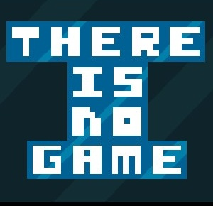 There is no Game!